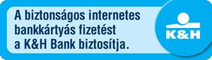 A biztonságos internetes bankkártyás fizetést a K&H bank biztosítja